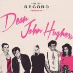 dear john hughes