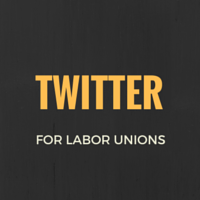 twitter for unions