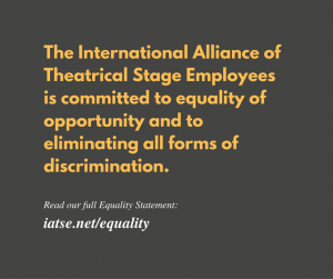 It bears repeating:  IATSE Equality Statement