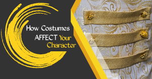 How Costumes Affect Your Character