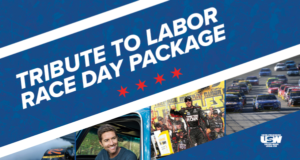 Chicagoland Speedway Tribute to Labor – 7/1/18