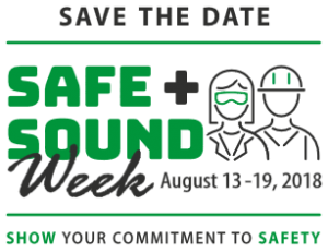 Safe + Sound Week, August 13-19, 2018