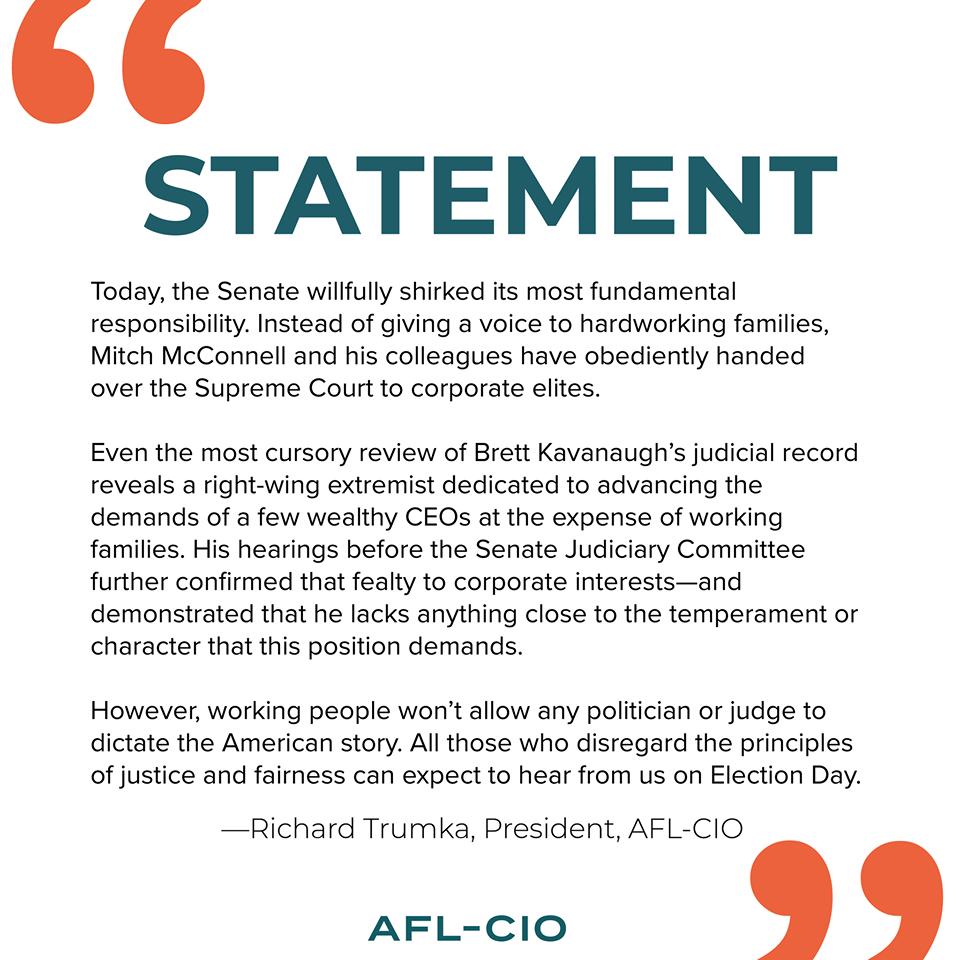 AFL-CIO Pres. Trumka on Kavanaugh confirmation