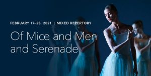 Joffrey:  Of Mice and Men & Serenade