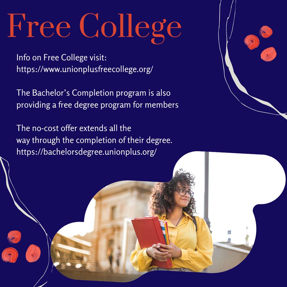 The Union Plus Free College Benefit …
