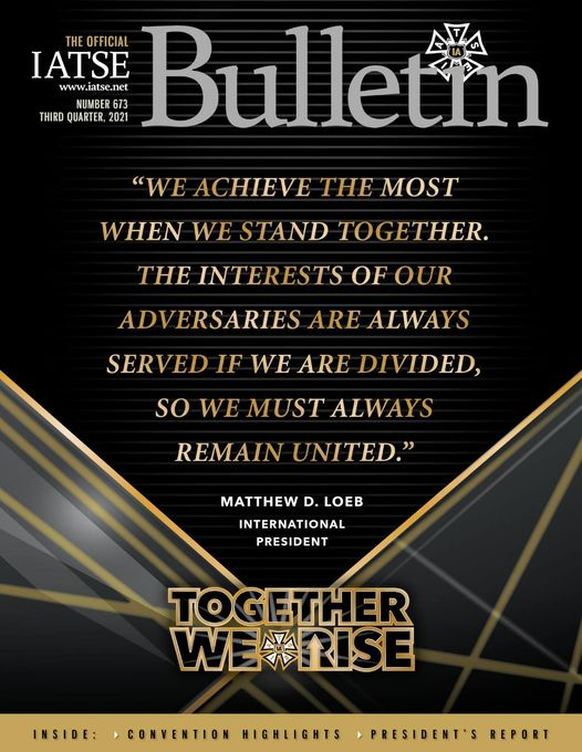 3rd Qtr. '21 IATSE Bulletin is out now!